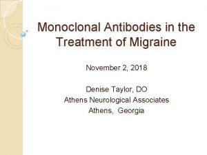 Monoclonal Antibodies in the Treatment of Migraine November