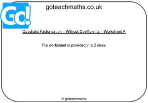 Quadratic Factorisation Without Coefficients Worksheet A The worksheet