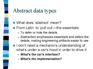 Abstract data types What does abstract mean n