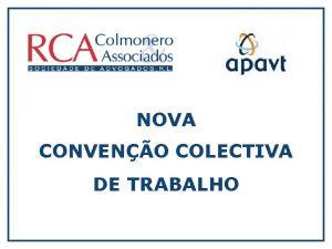 NOVA CONVENO COLECTIVA DE TRABALHO rea e mbito