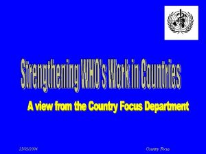 25022004 Country Focus Historical Background The Country Focus
