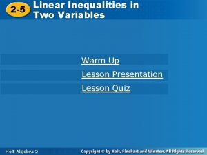 Linear Inequalities in Variables Linear in Two 2