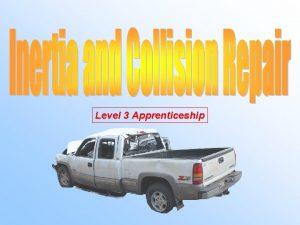 Level 3 Apprenticeship Inertia Definition Definition An object
