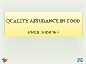 Next Quality assurance in food processing Quality A