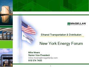 Ethanol Transportation Distribution New York Energy Forum Mike