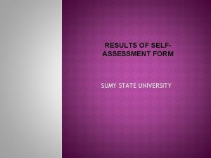 RESULTS OF SELFASSESSMENT FORM SUMY STATE UNIVERSITY Measures