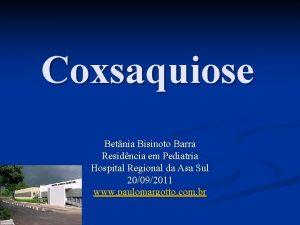 Coxsaquiose Betnia Bisinoto Barra Residncia em Pediatria Hospital