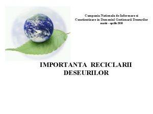 Campania Nationala de Informare si Constientizare in Domeniul