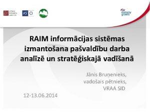 RAIM informcijas sistmas izmantoana pavaldbu darba analz un