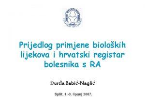 Prijedlog primjene biolokih lijekova i hrvatski registar bolesnika