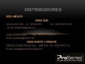DISTRIBUIDORES EDO MXICO ZONA SUR ALDO ALAIN DIAZ