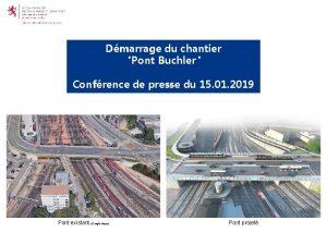 Dmarrage du chantier Pont Buchler Confrence de presse