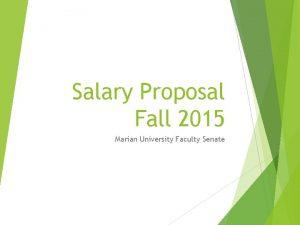 Salary Proposal Fall 2015 Marian University Faculty Senate