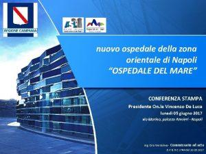 nuovo ospedale della zona orientale di Napoli OSPEDALE