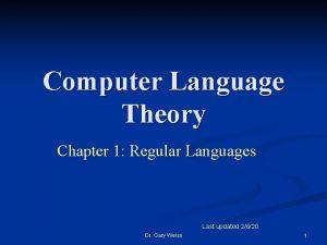 Computer Language Theory Chapter 1 Regular Languages Last