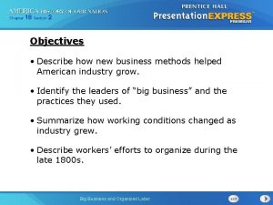 Chapter 18 Section 2 Objectives Describe how new