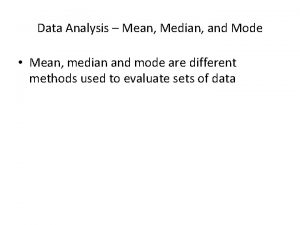 Data Analysis Mean Median and Mode Mean median