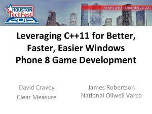 Leveraging C11 for Better Faster Easier Windows Phone
