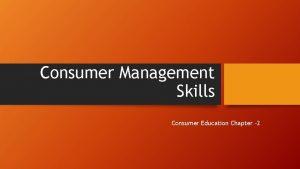 Consumer Management Skills Consumer Education Chapter 2 Setting