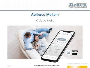 Aplikace Meltem Krok po kroku Flie 1 2020