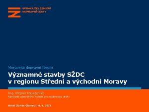 Moravsk dopravn frum Vznamn stavby SDC v regionu