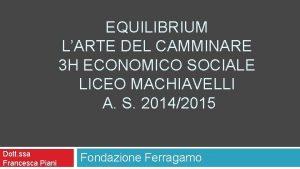 EQUILIBRIUM LARTE DEL CAMMINARE 3 H ECONOMICO SOCIALE