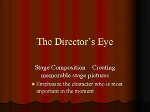 The Directors Eye Stage CompositionCreating memorable stage pictures