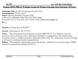July 2012 doc IEEE 802 15 0425 00