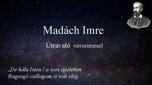 Madch Imre traval verseimmel De hla Isten a