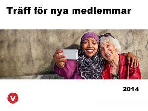 Trff fr nya medlemmar 2014 Upplgg Lget i