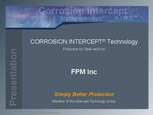 CORROSION INTERCEPT Technology Protection for Steel and Iron