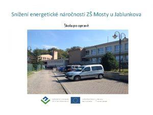 Snen energetick nronosti Z Mosty u Jablunkova kola