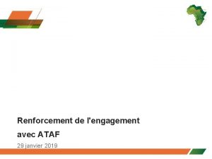 Renforcement de lengagement avec ATAF 29 janvier 2019