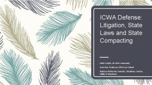 ICWA Defense Litigation State Laws and State Compacting