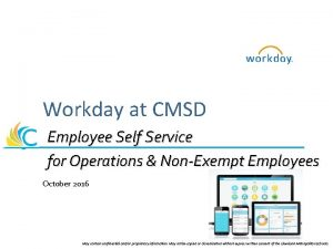 Workday at CMSD Employee Self Service for Operations