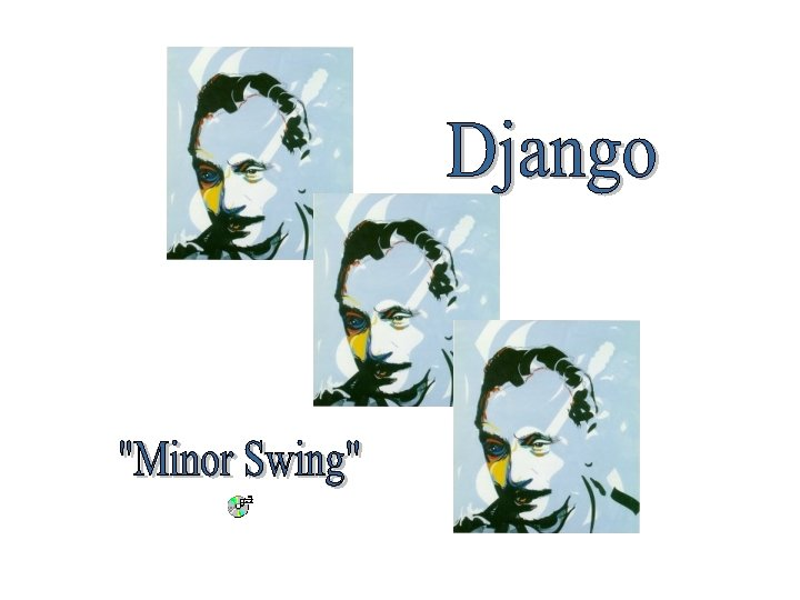 Django Reinhardt was the son of a traveling