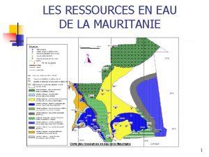 LES RESSOURCES EN EAU DE LA MAURITANIE 1