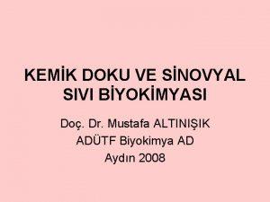 KEMK DOKU VE SNOVYAL SIVI BYOKMYASI Do Dr