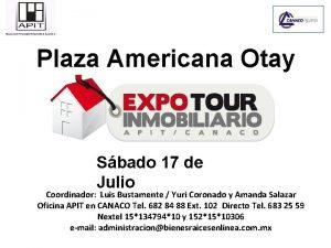 Plaza Americana Otay Sbado 17 de Julio Coordinador
