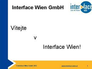 Interface Wien Gmb H Vtejte v Interface Wien