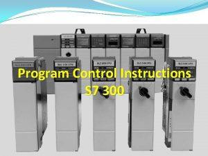 Program Control Instructions S 7 300 Program control