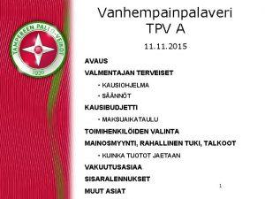 Vanhempainpalaveri TPV A 11 2015 AVAUS VALMENTAJAN TERVEISET
