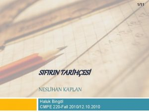 111 SIFIRIN TARHES NESLHAN KAPLAN Haluk Bingl CMPE