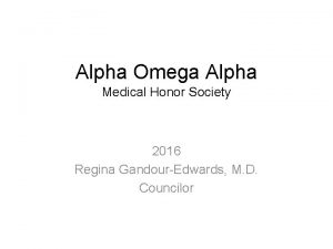 Alpha Omega Alpha Medical Honor Society 2016 Regina