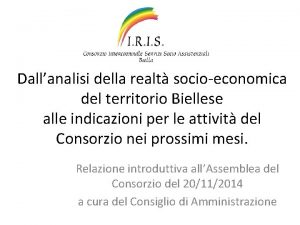 Dallanalisi della realt socioeconomica del territorio Biellese alle