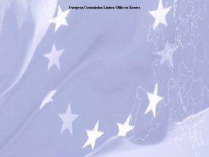 European Commission Liaison Office to Kosovo European Commission