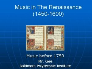 Music in The Renaissance 1450 1600 Music before