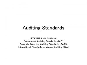 Auditing Standards IFTAIRP Audit Guidance Government Auditing Standards