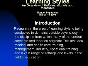 Learning Styles An Overview of theories models and