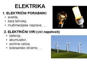 ELEKTRIKA 1 ELEKTRINI PORABNIKI svetila bela tehnika multimedijske